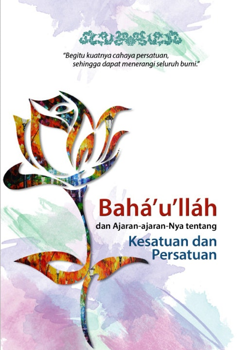 New publication in Indonesia about Bahá'u'lláh and His teachings